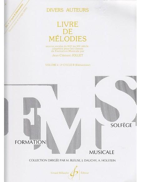 Livre de mélodies Volume 4 - 2ème Cycle B élémentaire