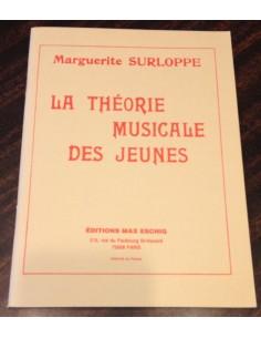 La théorie musicale des jeunes - Marguerite Surloppe