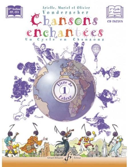 Chansons Enchantées Vol.1 + CD de VONDERSCHER - Ed Billaudot