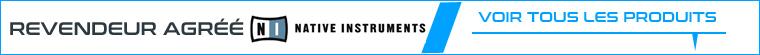 Revendeur officiel Native Instruments France