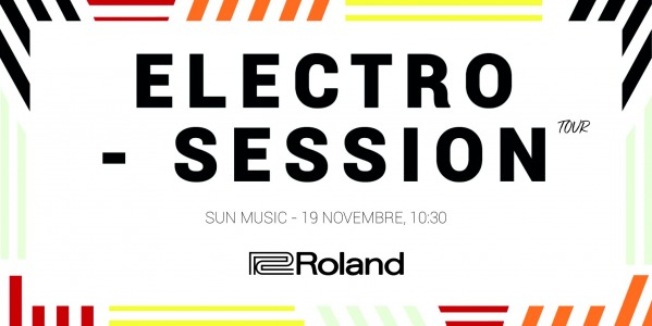 Electro Session Tour Roland 2019